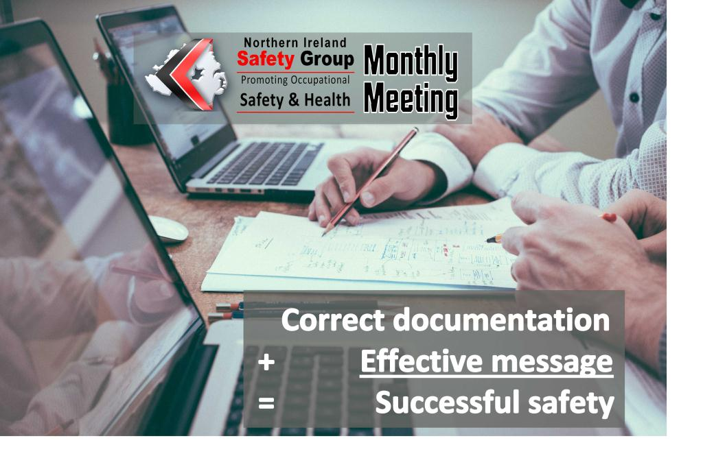 Correct documentation + Effective message = Successful safety