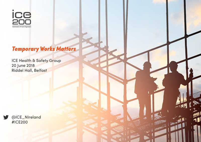 ICE Conference - Temporary works matters